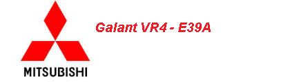 Galant VR4 – E39A