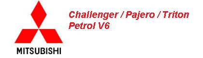 Challenger / Pajero / Triton V6 Petrol